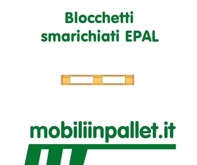 Blocchetti senza timbro EPAL.
